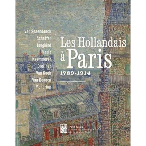 Les hollandais à Paris : 1789-1914