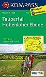 Taubertal - Hohenloher Ebene: Wanderkarte mit Radrouten. GPS-genau. 1:50000 (KOMPASS-Wanderkarten, Band 772)