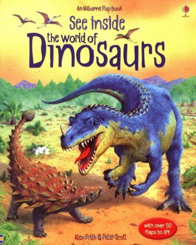 See Inside The World Of Dinosaurs (Usborne See Inside)