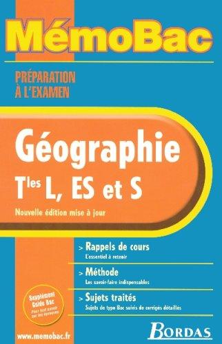 MEMOBAC GEOGRAPHIE TERM L, ES, S (Ancienne Edition) par Jean-Louis Humbert, Elisabeth Jouhaud