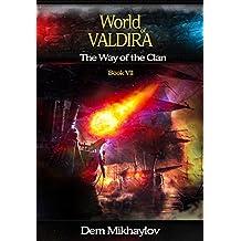 The Way of the Clan 7 (World of Valdira) (English Edition)