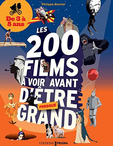 Les 200 films à voir avant d'être ...