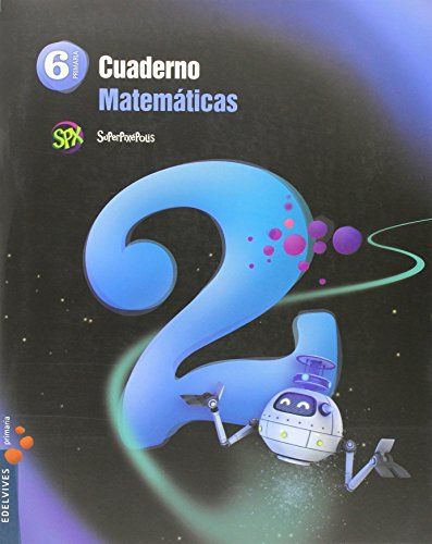 Cuaderno 2 de Matemáticas 6º Primaria (Superpixépolis) - 9788426396501