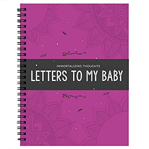 Immortalizing Thought: Letter To My Baby! Personalized Baby Gifts For Newborn - The Memorial Time Capsule To Childs & Beauty Journal Book.