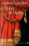 """Afficher """"L'Opéra de Vigàta"""""""