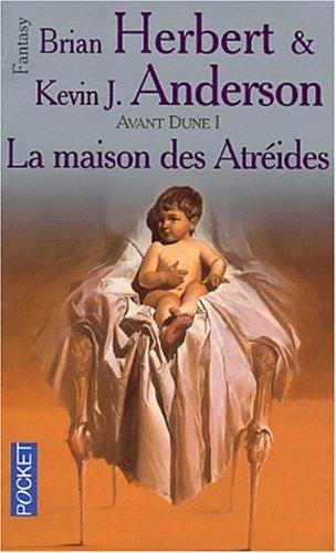 Avant Dune, tome 1 : La Maison des Atreïdes