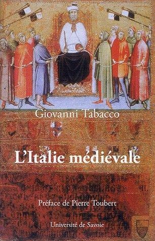 L'Italie médiévale : Hégémonies sociales et structures du pouvoir