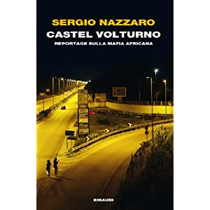 Castel Volturno: Reportage sulla mafia africana (E