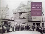 London's East End:Life & Traditions: Life and Traditions (Life & Traditions S.)