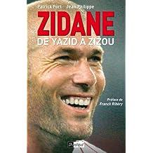 Zidane : De Yazid à Zizou