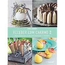 Receber com charme 2 (Portuguese Edition)