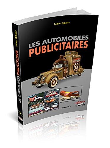 Les Automobiles Publicitaires Volume 2 par Sabates Fabien