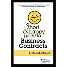 A Short & Happy Guide to Business Contracts