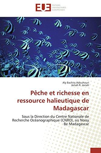 Pêche et richesse en ressource halieutique de madagascar (OMN.UNIV.EUROP.) por Collectif