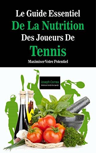 le-guide-essentiel-de-la-nutrition-des-joueurs-de-tennis-maximiser-votre-potentiel