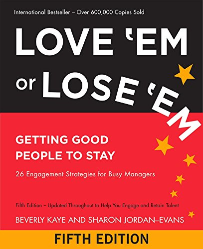 Read book love em or lose em getting good people to stay pdf by read love em or lose em getting good people to stay online book by beverly kaye full supports all version of your device includes pdf epub and kindle fandeluxe Image collections
