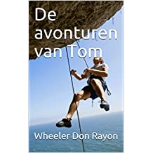 De avonturen van Tom (Dutch Edition)