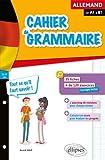 cahier de grammaire allemande fiches et exercices tout ce qu il faut savoir de a1 ? b1