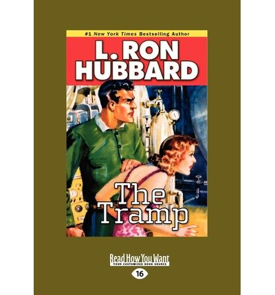 [ [ THE TRAMP (LARGE PRINT 16PT) - LARGE PRINT BY(HUBBARD, L RON )](AUTHOR)[PAPERBACK]