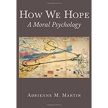 How We Hope – A Moral Psychology
