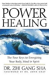 Power Healing by Zhi Gang Sha (2003-08-21)