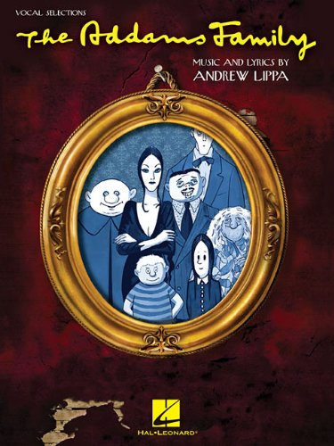 Andrew Lippa The Addams Family Musical Voice With Pf Accomp Book