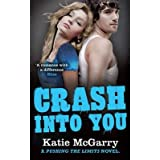 [(Crash into You)] [ By (author) Katie Mcgarry ] [December, 2013]