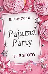 Pajama Party: The Story