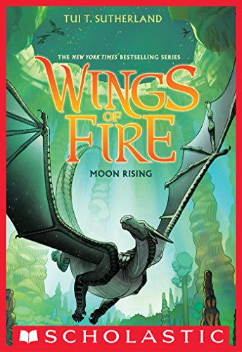 Wings of Fire Book Six: Moon Rising por Tui T. Sutherland