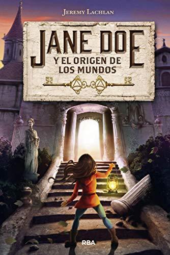 Jane Doe y el origen de los mundos (FICCION JUVENIL) eBook ...