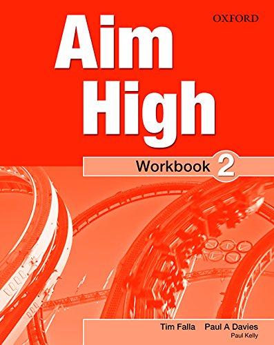 Pack Aim High 2. Workbook + Online Practice por Paul A. Davis, Paul Kelly Tim Falla