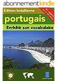 Enrichir son vocabulaire - portugais (Édition brésilienne)