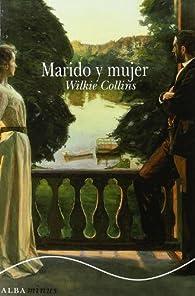 Marido y mujer par Wilkie Collins