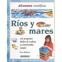 Rios y Mares (Jovenes Cientificos)