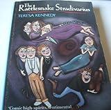 The Rattlesnake Stradivarius