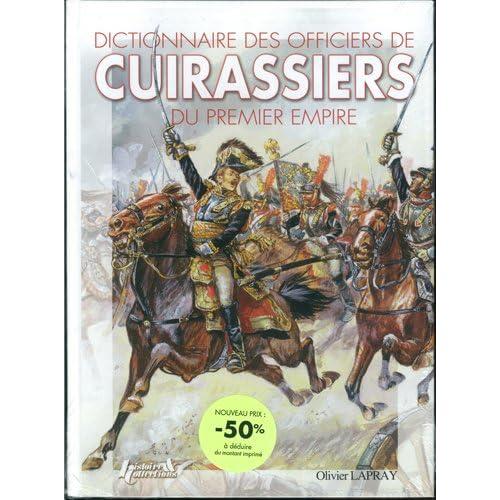Dictionnaire des officiers de Cuirassiers du Premier Empire