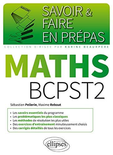 Mathématiques BCPST-2 par Sébastien Pellerin, Maxime Rebout