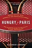 Hungry for Paris (second edition): The Ultimate Guide to the City's 109 Best Restaurants.