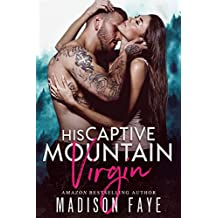 His Captive Mountain Virgin (Blackthorn Mountain Men Book 2)