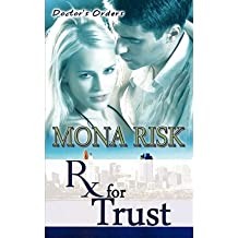 { PRESCRIPTION FOR TRUST } By Risk, Mona ( Author ) [ Nov - 2009 ] [ Paperback ]