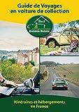 Telecharger Livres Guide de voyages en voiture de collection (PDF,EPUB,MOBI) gratuits en Francaise