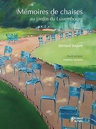 Mémoires de chaises par Bernard Soupre
