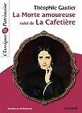 La morte amoureuse suivi de La cafetière