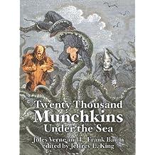 20,000 Munchkins Under the Sea