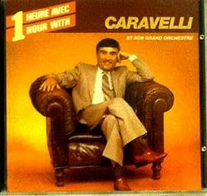 Une Heure Avec Caravelli