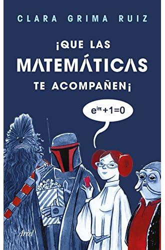 ¡Que las matemáticas te acompañen