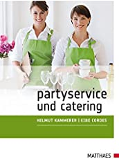 Partyservice und Catering