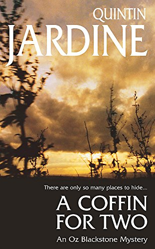 A Coffin for Two (Oz Blackstone series, Book 2): Sun, sea and murder in a gripping crime thriller