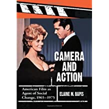 Camera and Action: American Film as Agent of Social Change, 1965–1975