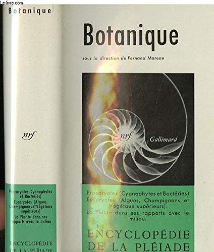 Botanique - ENCYCLOPEDIE DE LA PLEIADE.